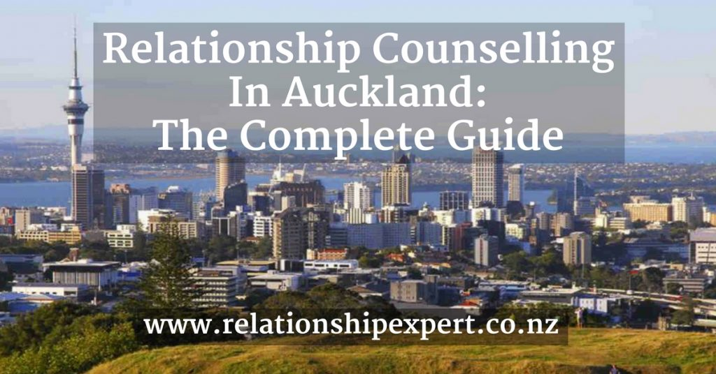Relationship Counselling in Auckland: The Complete Guide